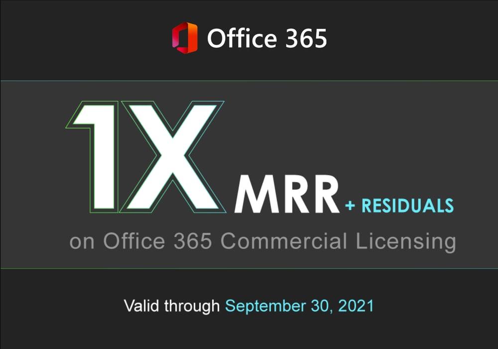 1X MRR on Office 365 Licenses