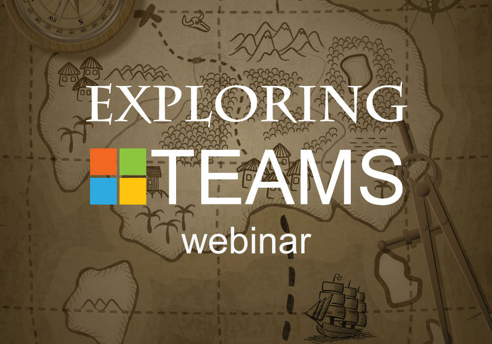 Exploring Microsoft Teams