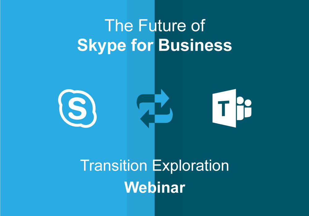 Future of Skype for Business Webinar