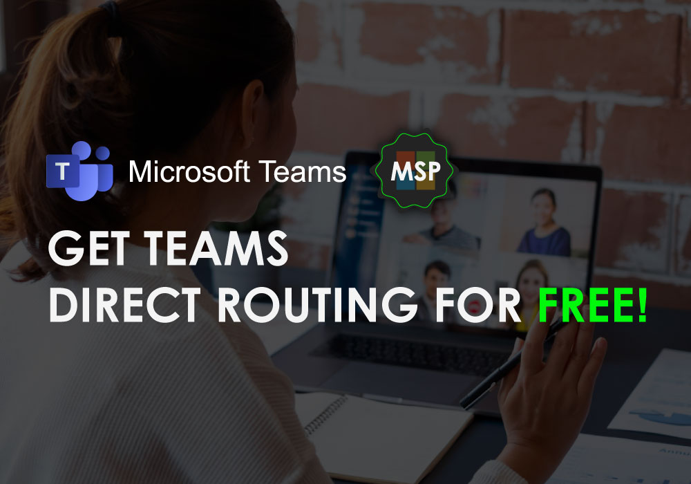 Get Teams Direct Routing for Free