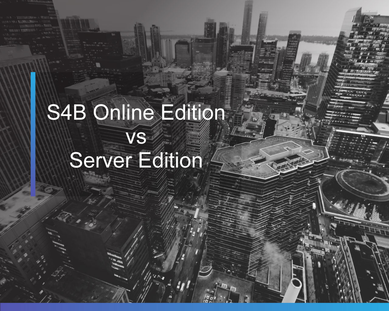 S4B Online Edition vs Server Edition