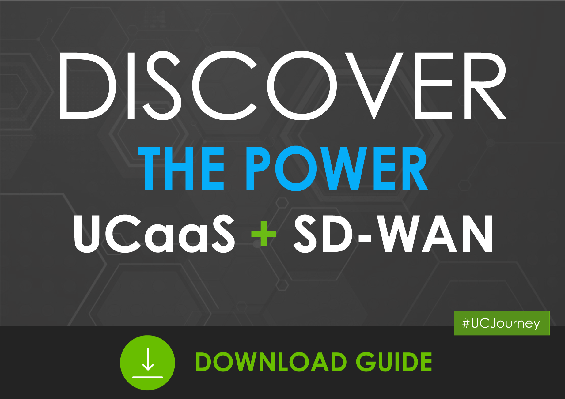Discover the Power of UCaaS + SD WAN