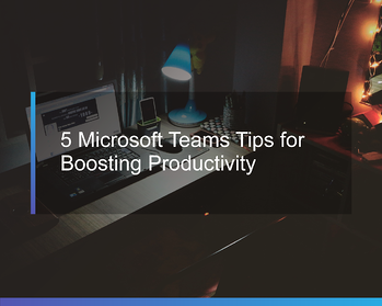 Whats-New-with-Teams_5-MS-Teams-Tips_Tile
