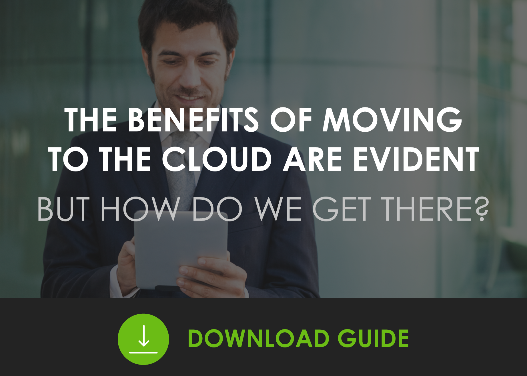 The Benefits of Moving to the Cloud are Evident