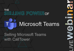 info.calltower.comhubfsSelling-Power-of-Teams_Email-2