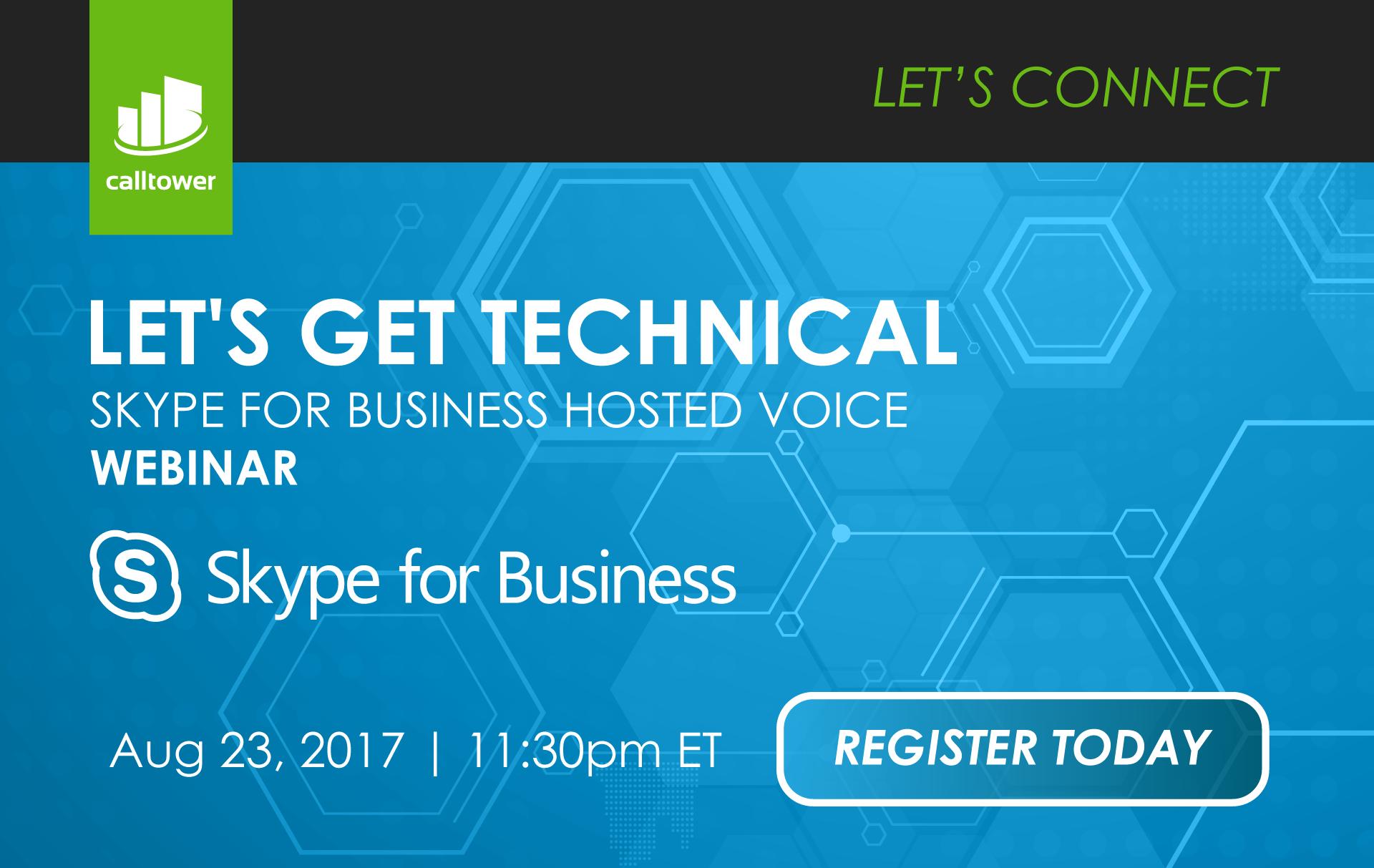 Let's Get Technical - Skype4B Webinar